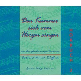 Den Kummer sich vom Herzen singen, Hörbuch Vol. 2