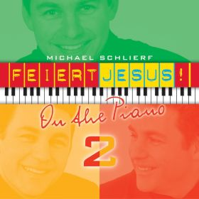 Feiert Jesus! on the piano 2