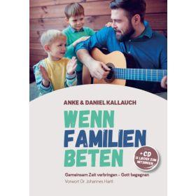 Wenn Familien beten - Buch und CD