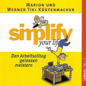 Simplify your life - Hörbuch