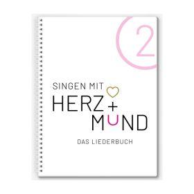 Herz + Mund 2 - Das Liederbuch