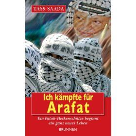 Ich kämpfte für Arafat