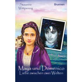 Maya und Domenico - Liebe zwischen zwei Welten