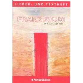 Franziskus - Lieder- und Textheft