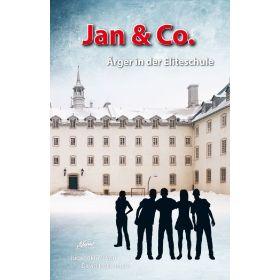 Jan & Co. - Ärger in der Eliteschule