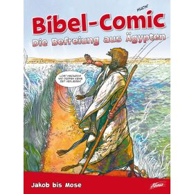 Bibel-Comic - Die Befreiung aus Ägypten
