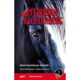 Pferdehof Klosterberg - Kein harmloser Streich