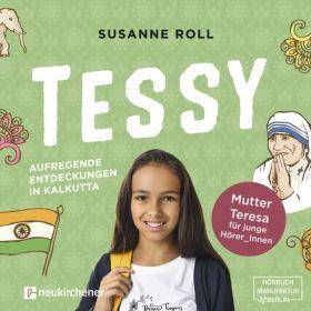 Tessy - Aufregende Entdeckungen in Kalkutta - Hörbuch MP3
