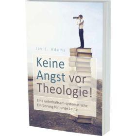 Keine Angst vor Theologie!