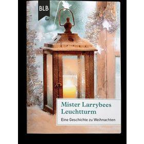 Mister Larrybees Leuchtturm