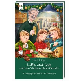 Lotta und Luis und die Weihnachtswerkstatt