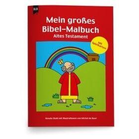 Mein großes Bibel-Malbuch - Altes Testament