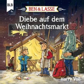 Ben & Lasse - Diebe auf dem Weihnachtsmarkt
