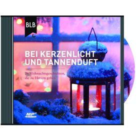 Bei Kerzenlicht und Tannenduft - Hörbuch MP3