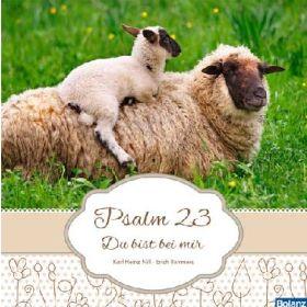 Psalm 23 - Du bist bei mir