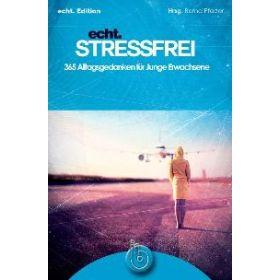echt. stressfrei