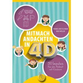 Mitmachandachten in 4D