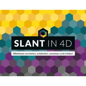 Slant in 4D