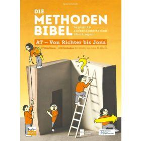 Die Methodenbibel AT - Von Richter bis Jona