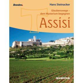 Glaubenswege - dem Mysterium begegnen: Assisi