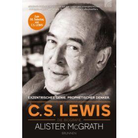 C.S. Lewis - Die Biografie