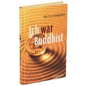 Ich war Buddhist
