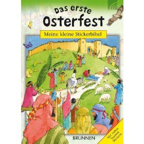 Meine kleine Stickerbibel - Das erste Osterfest