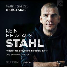 Kein Herz aus Stahl - Hörbuch MP3
