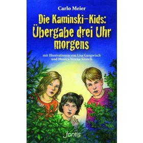 Die Kaminski-Kids: Übergabe drei Uhr morgens (1)
