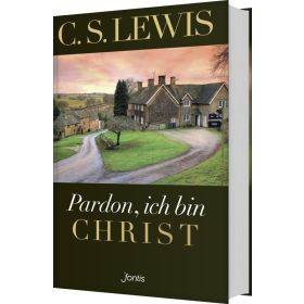 Pardon, ich bin Christ - Hardcover