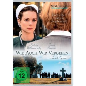 Wie auch wir vergeben - Amish Grace
