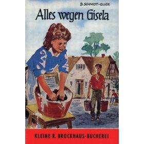 Alles wegen Gisela