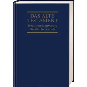Interlinearübersetzung Altes Testament, hebr.-dt., Band 1