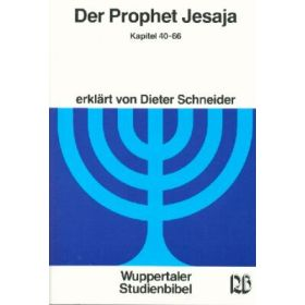 Der Prophet Jesaja Kapitel 40-66