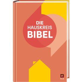 Die Hauskreisbibel