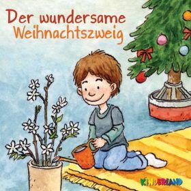 Der wundersame Weihnachtszweig