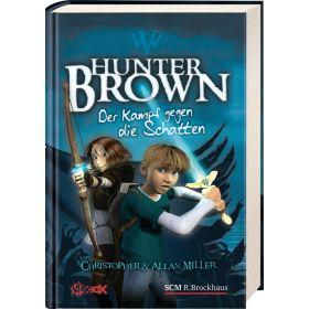 Hunter Brown - Der Kampf gegen die Schatten