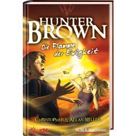Hunter Brown - Die Flamme der Ewigkeit