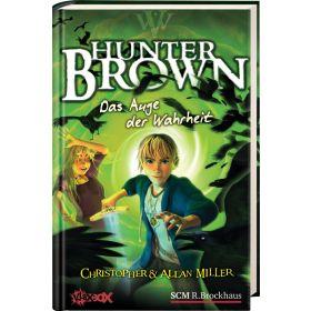 Hunter Brown - Das Auge der Wahrheit