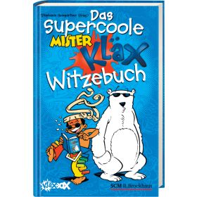 Das supercoole Mister Kläx Witzebuch