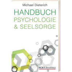 Handbuch Psychologie & Seelsorge