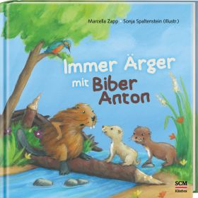 Immer Ärger mit Biber Anton