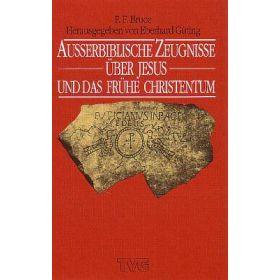 Ausserbiblische Zeugnisse über Jesus und das frühe Christentum