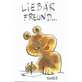 Liebär Freund ...