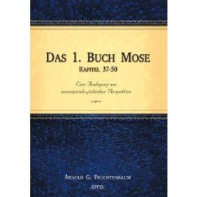 Das 1. Buch Mose - Kapitel 37-50