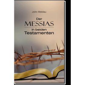 Der Messias in beiden Testamenten