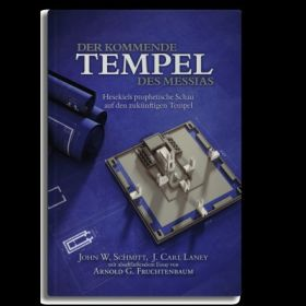 Der kommende Tempel des Messias