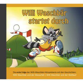 Willi Waschbär startet durch (1) - Hörspiel