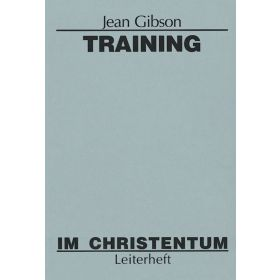 Training im Christentum - Leiterheft