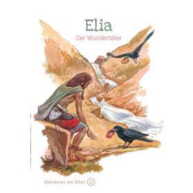 Elia - Der Wundertäter